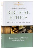 An Introduction to Biblical Ethics (Third Edition) Hardback