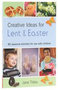Creative Ideas For Lent & Easter Paperback