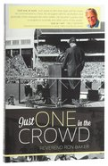 Just One in the Crowd Paperback