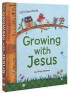 Growing With Jesus:100 Daily Devotions