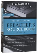 Nelson's Annual Preacher's Sourcebook (Volume 3) Paperback