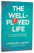 The Well-Played Life Paperback