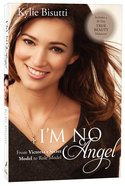 I'm No Angel Paperback