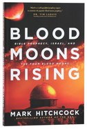 Blood Moons Rising Paperback