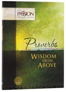 TPT Proverbs: Wisdom From Above (Black Letter Edition)