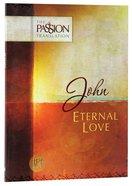 TPT John: Eternal Love (Black Letter Edition)