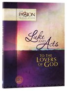 TPT Luke & Acts: To the Lovers of God (Black Letter Edition)