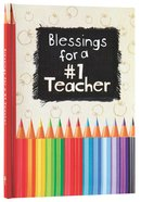 Blessings For a #1 Teacher Hardback