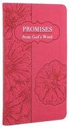 Promises From God's Word Pink Luxleather (Niv, Nlt, Esv And Nkjv)