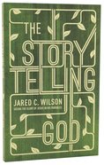 The Storytelling God Paperback