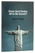 Does God Desire All to Be Saved? Paperback