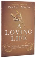A Loving Life Paperback
