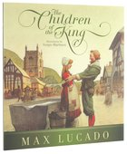 The Children of the King (Formerly Just The Way You Are) Hardback