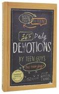 Teen to Teen:365 Daily Devotional For Teen Guys