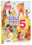 The Big Picture Interactive Bible Stories in 5 Minutes, Padded Cover Padded Hardback