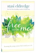 Free to Be Me Paperback