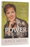 Power Thoughts: 12 Strategies to Win the Battle of the Mind Paperback
