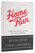 Home Run: Learn God's Game Plan For Life and Leadership Paperback
