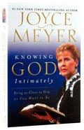 Knowing God Intimately Mass Market