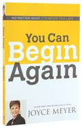 You Can Begin Again Paperback