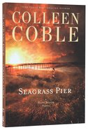 Seagrass Pier (Unabridged, 8 CDS) (#03 in Hope Beach Audio Series)