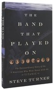 The Band Played on Hardback