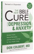 The New Bible Cure For Depression & Anxiety (The New Bible Cure Series)