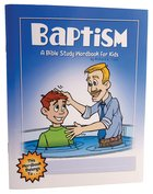 Baptism (Bible Workbook For Kids Series) Paperback