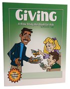 Giving (Bible Workbook For Kids Series)
