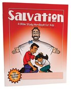 Salvation (Bible Workbook For Kids Series) Paperback