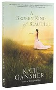 A Broken Kind of Beautiful Paperback