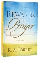 The Rewards of Prayer (5 Books In 1 Anthology) Paperback