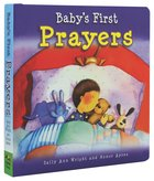 Baby's First Prayers Board Book