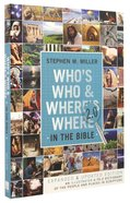 Who's Who & Where's Where in the Bible Paperback