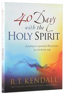 40 Days With the Holy Spirit Paperback