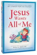 Jesus Wants All of Me Paperback