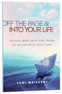 Off the Page & Into Your Life Paperback
