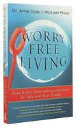 Worry-Free Living Paperback