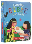 Candle Bible For Kids Board Book
