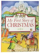 My First Story of Christmas Paperback