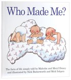 Who Made Me? Paperback