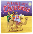 My Little Story of Christmas Paperback