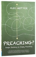 Preaching? Simple Teaching on Simply Preaching Paperback