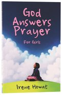 God Answers Prayer For Girls Paperback