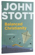 Balanced Christianity (Expanded Edition) Pb Large Format
