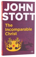 The Incomparable Christ Paperback
