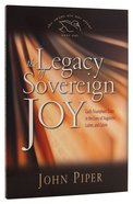The Legacy of Sovereign Joy (#01 in Swans Are Not Silent Series) Paperback