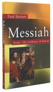 Messiah: Jesus - the Evidence of History Pb Large Format