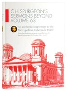 H Spurgeon's Sermons Beyond Volume 63 Hardback