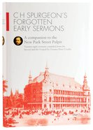 H Spurgeon's Forgotten Early Sermons Hardback